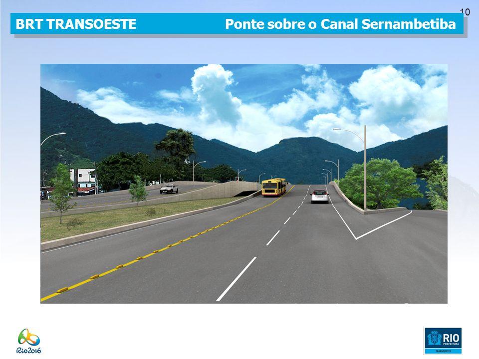 BRT TRANSOESTE Ponte sobre o Canal Sernambetiba