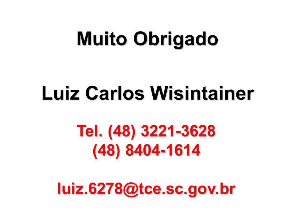 Tel. (48) 3221-3628 (48) 8404-1614 luiz.6278@tce.sc.gov.br