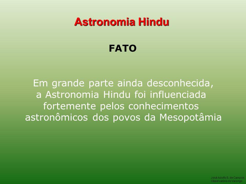 Astronomia Hindu FATO Em grande parte ainda desconhecida,