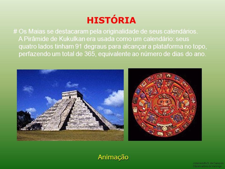 HISTÓRIA # Os Maias se destacaram pela originalidade de seus calendários. A Pirâmide de Kukulkan era usada como um calendário: seus.