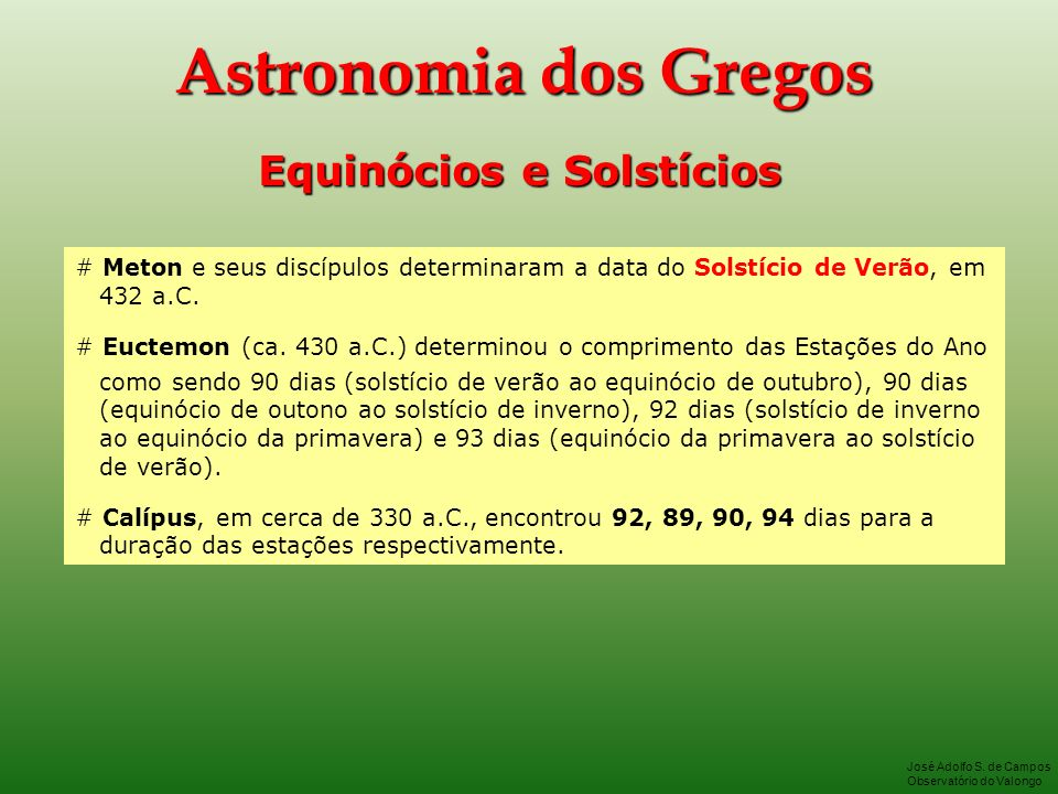Astronomia dos Gregos Equinócios e Solstícios