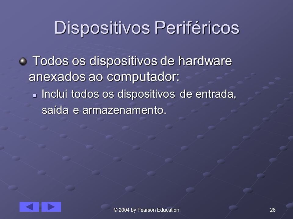 Dispositivos Periféricos