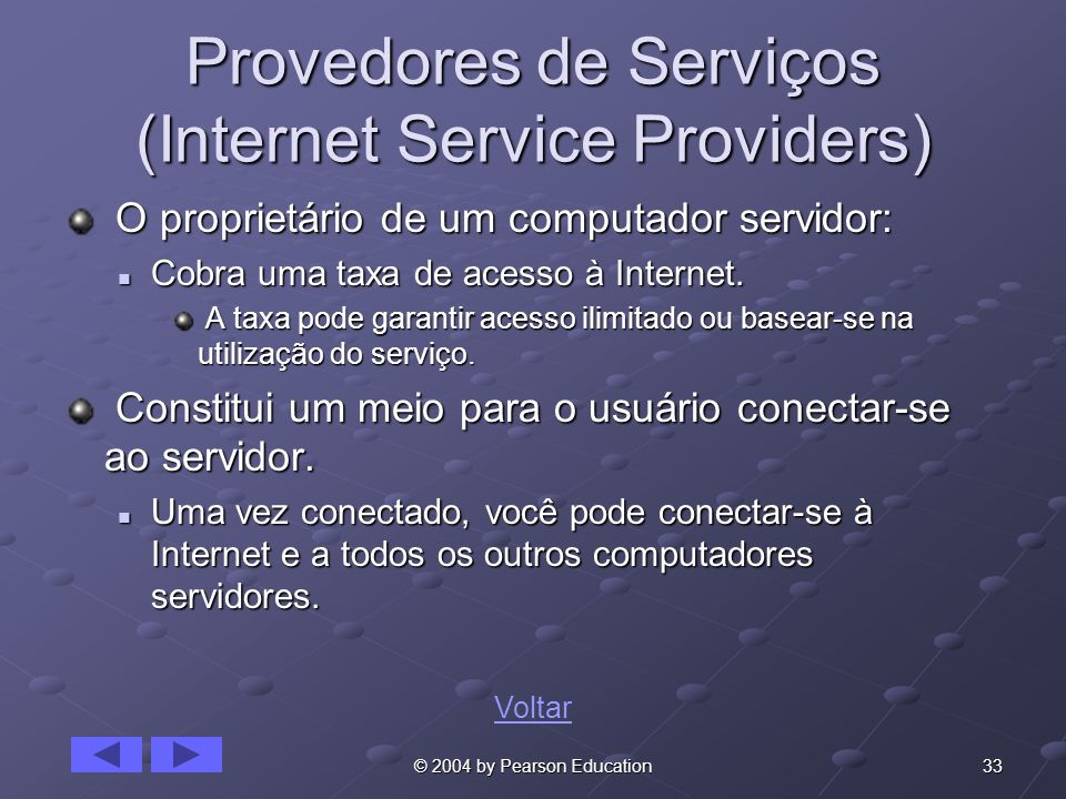 Provedores de Serviços (Internet Service Providers)