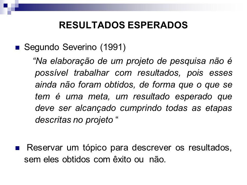 RESULTADOS ESPERADOS Segundo Severino (1991)