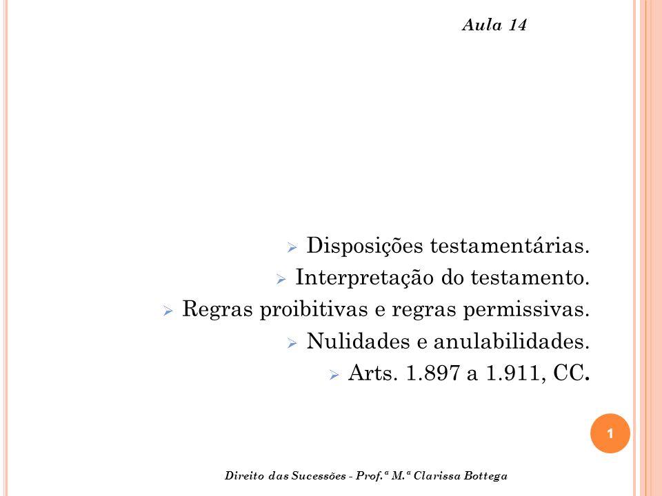 Disposições testamentárias. Interpretação do testamento.