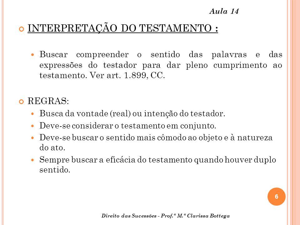 INTERPRETAÇÃO DO TESTAMENTO :