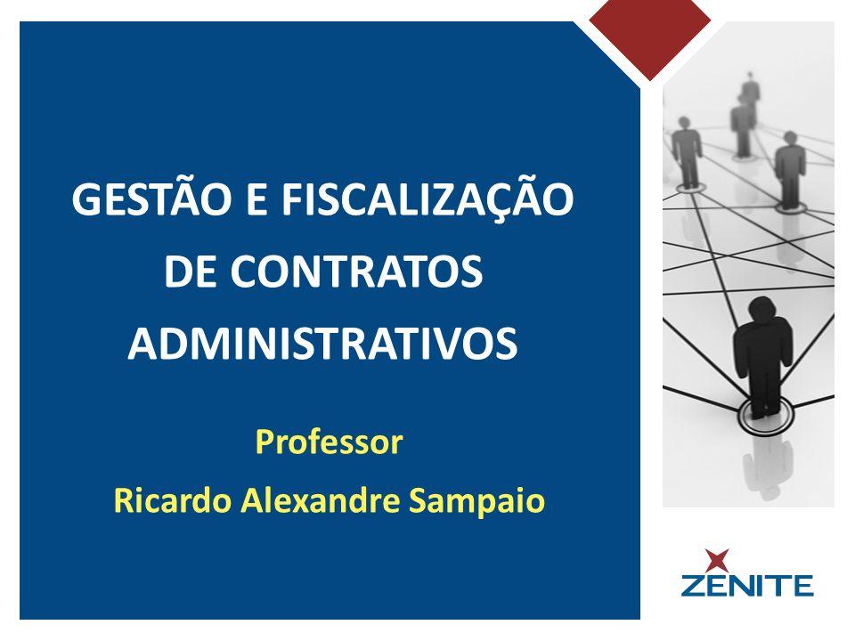 GESTÃO E FISCALIZAÇÃO DE CONTRATOS ADMINISTRATIVOS