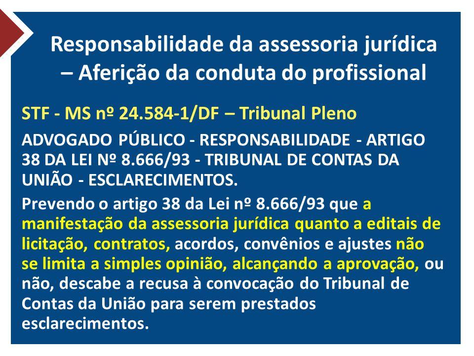 Responsabilidade da assessoria jurídica – Aferição da conduta do profissional