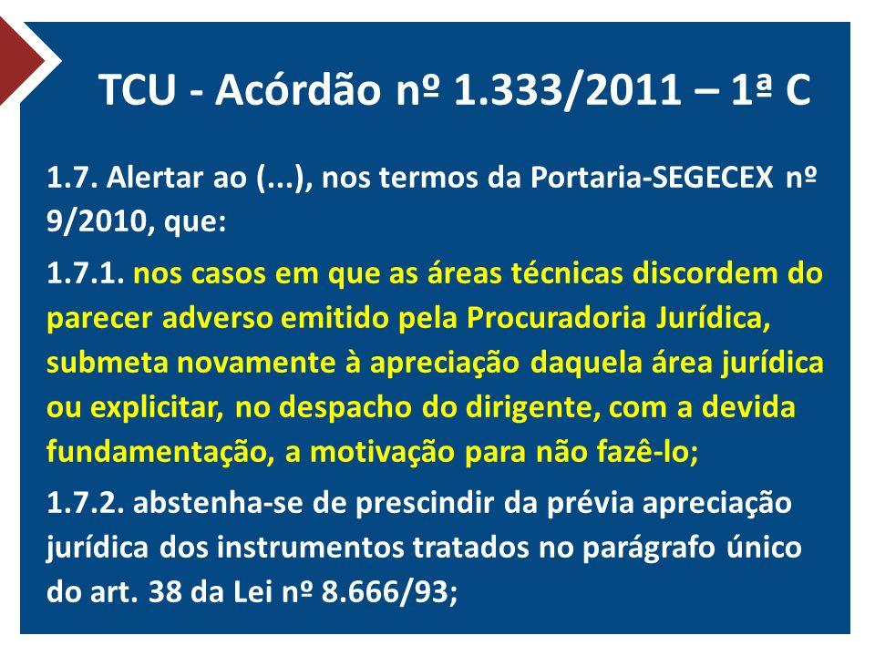 TCU - Acórdão nº 1.333/2011 – 1ª C