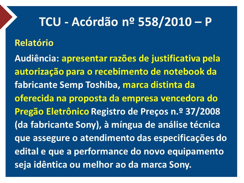 TCU - Acórdão nº 558/2010 – P