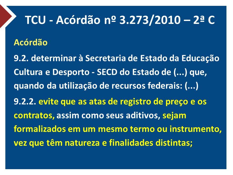 TCU - Acórdão nº 3.273/2010 – 2ª C