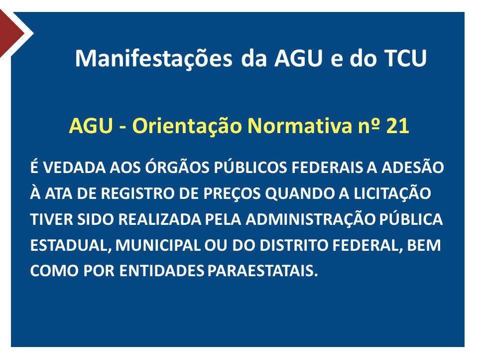 Manifestações da AGU e do TCU