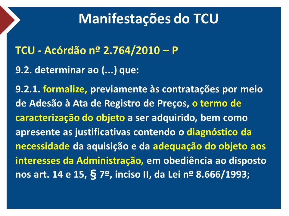 Manifestações do TCU TCU - Acórdão nº 2.764/2010 – P
