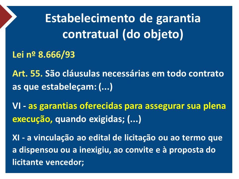 Estabelecimento de garantia contratual (do objeto)