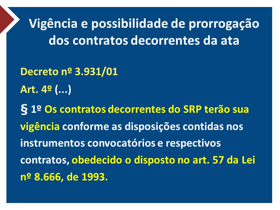 Vigência e possibilidade de prorrogação dos contratos decorrentes da ata