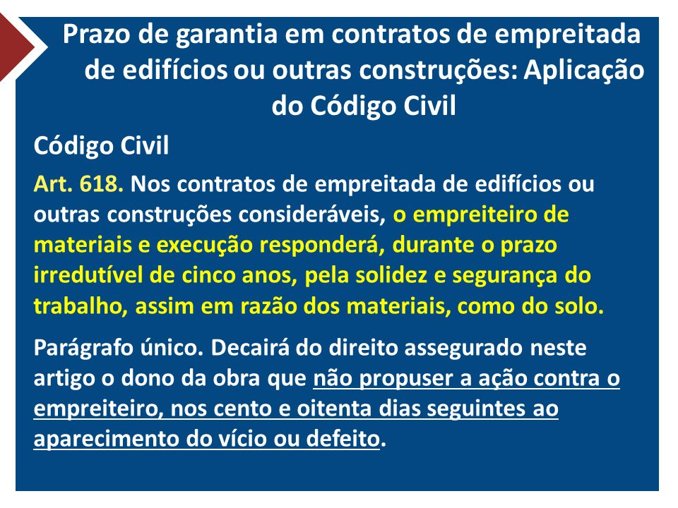 Prazo de garantia em contratos de empreitada de edifícios ou outras construções: Aplicação do Código Civil