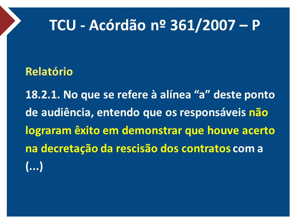 TCU - Acórdão nº 361/2007 – P