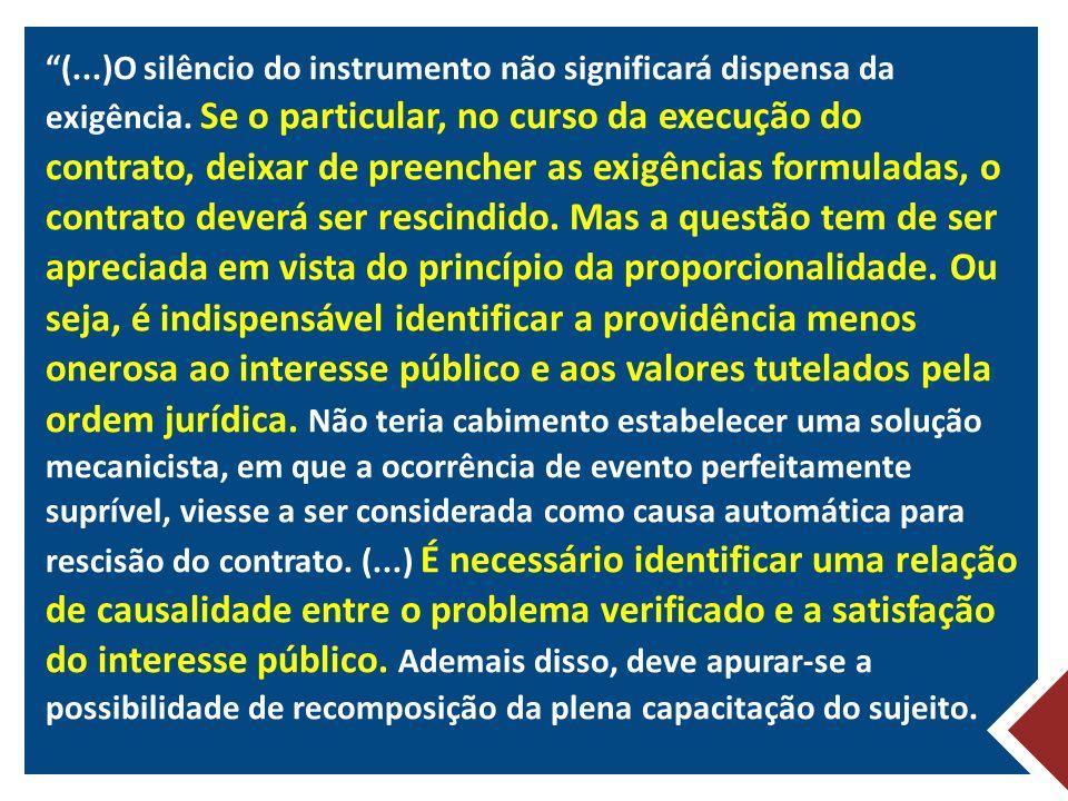 (. )O silêncio do instrumento não significará dispensa da exigência