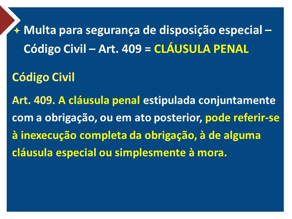 Multa para segurança de disposição especial – Código Civil – Art