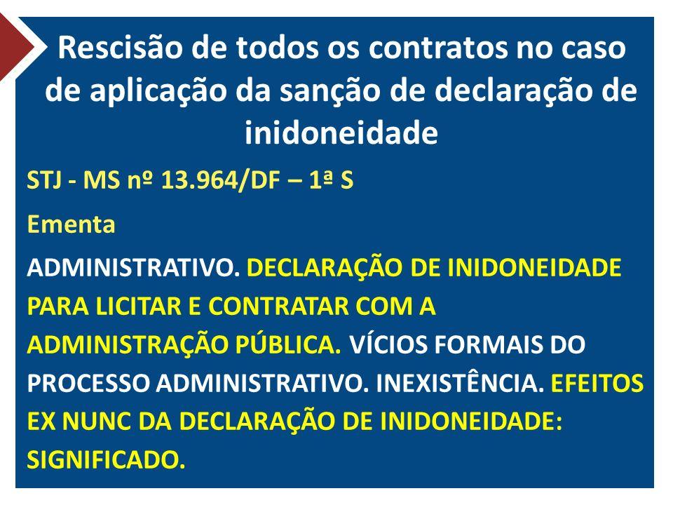 Rescisão de todos os contratos no caso de aplicação da sanção de declaração de inidoneidade