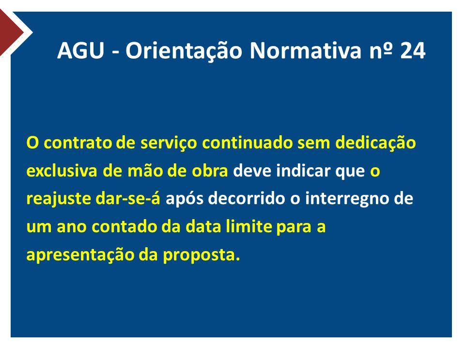 AGU - Orientação Normativa nº 24