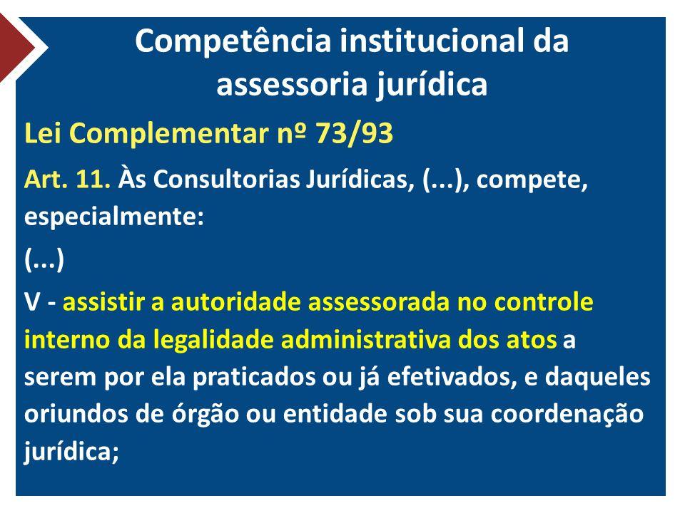 Competência institucional da assessoria jurídica