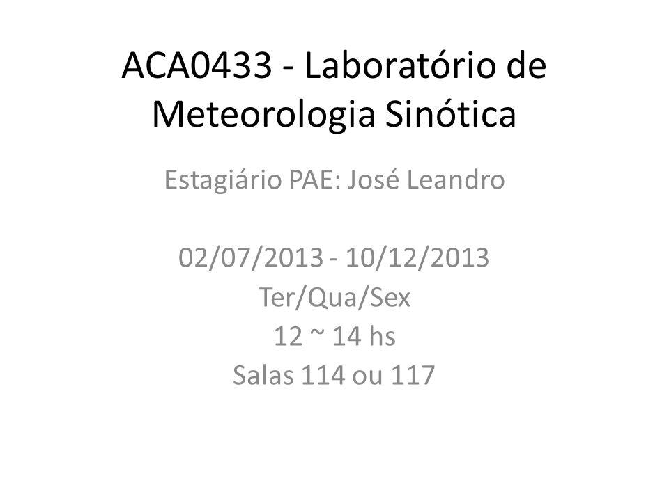 ACA0433 - Laboratório de Meteorologia Sinótica