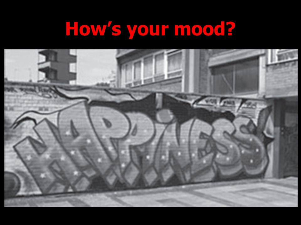 How's your mood