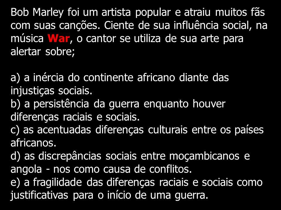 Bob Marley foi um artista popular e atraiu muitos fãs com suas canções