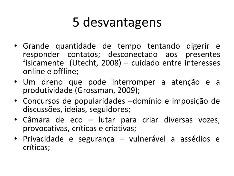5 desvantagens