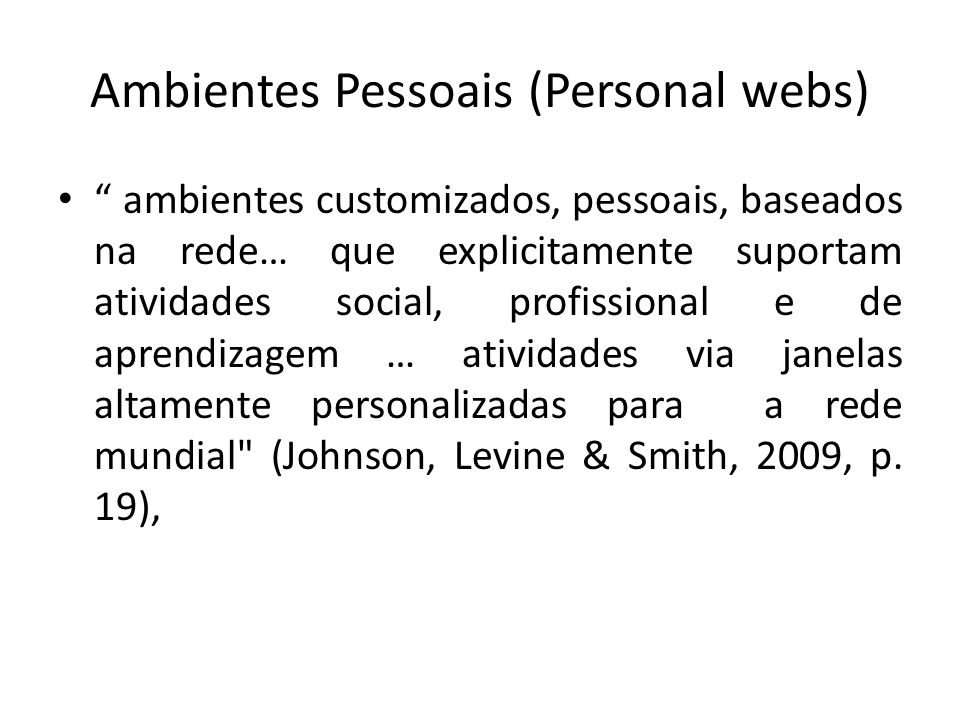 Ambientes Pessoais (Personal webs)