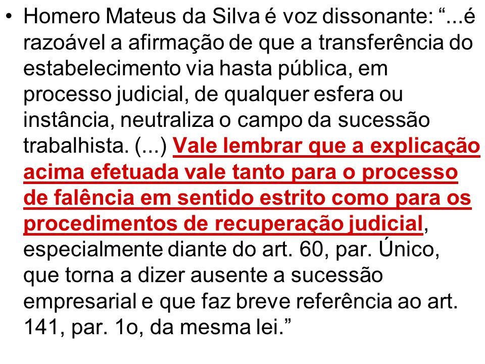 Homero Mateus da Silva é voz dissonante: