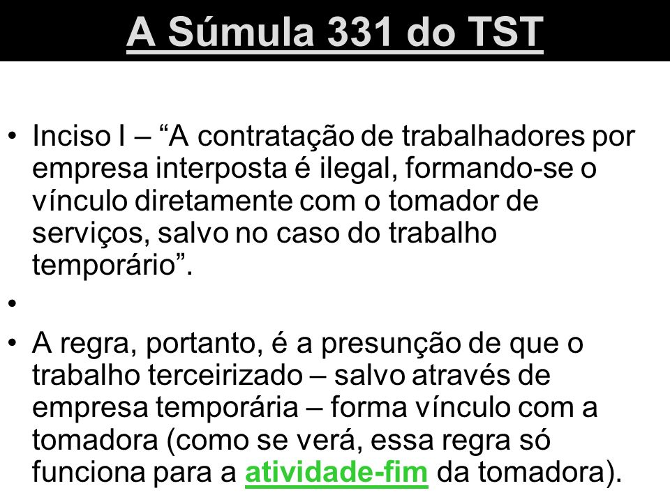 A Súmula 331 do TST