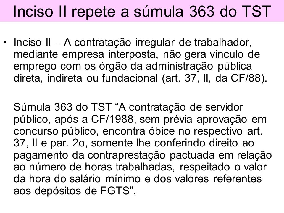 Inciso II repete a súmula 363 do TST