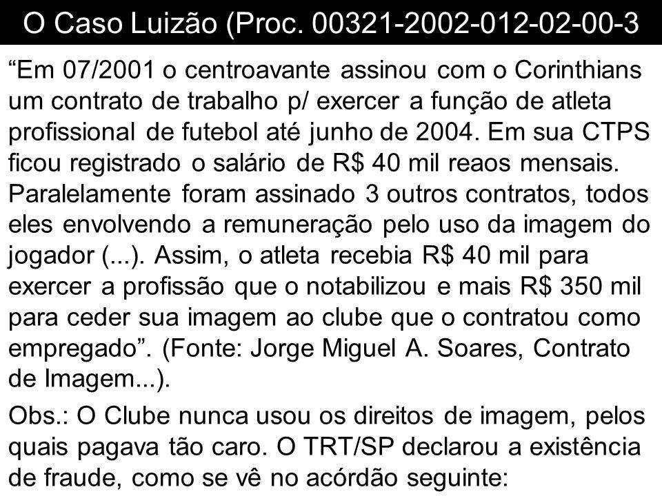 O Caso Luizão (Proc. 00321-2002-012-02-00-3