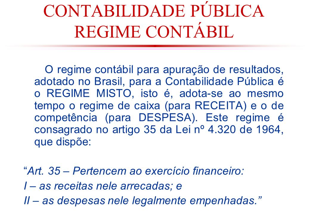 CONTABILIDADE PÚBLICA REGIME CONTÁBIL