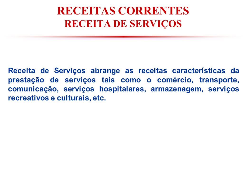 RECEITAS CORRENTES RECEITA DE SERVIÇOS