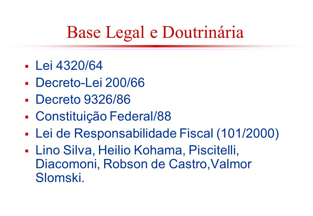 Base Legal e Doutrinária