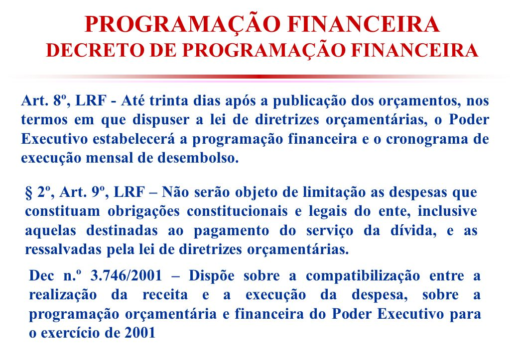 PROGRAMAÇÃO FINANCEIRA DECRETO DE PROGRAMAÇÃO FINANCEIRA