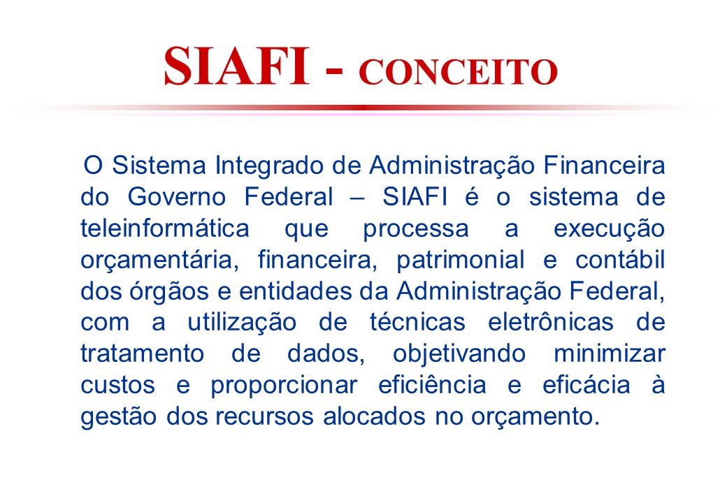 SIAFI - CONCEITO