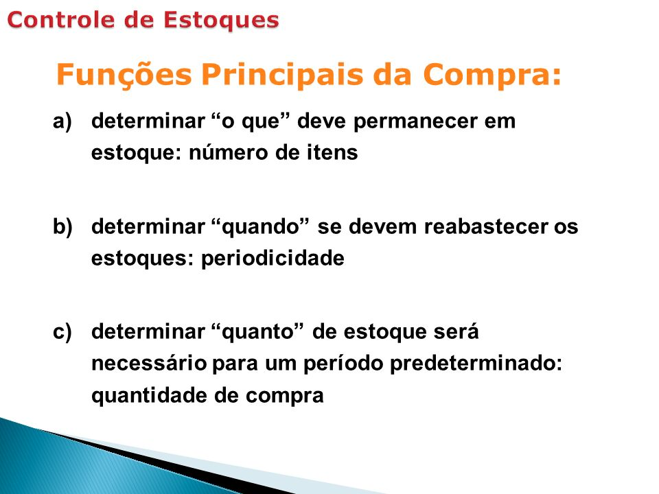 Funções Principais da Compra: