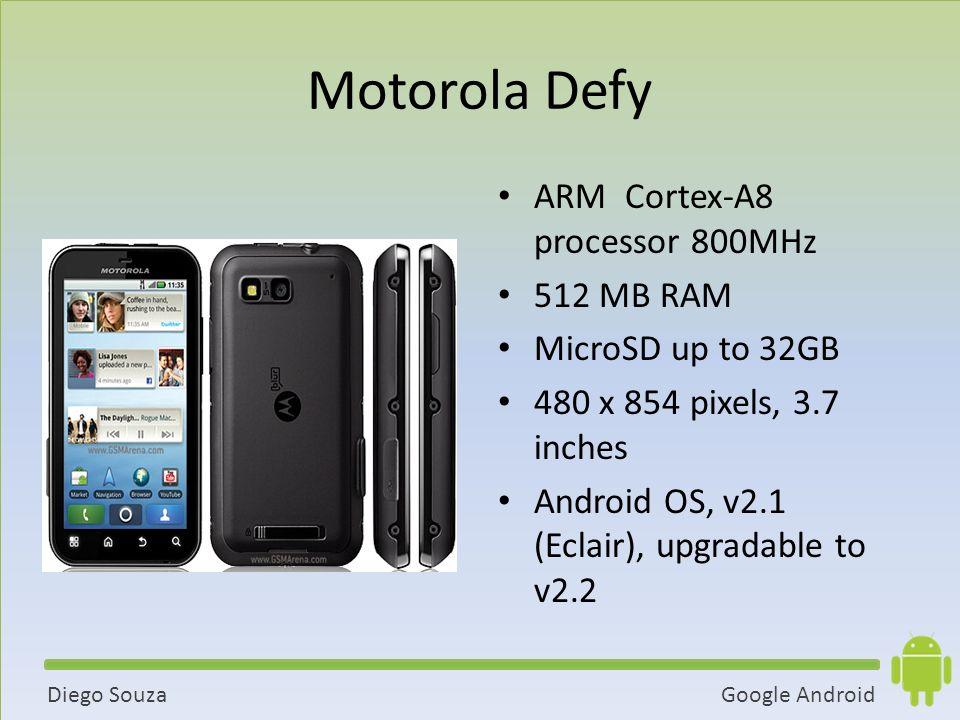 Motorola Defy ARM Cortex-A8 processor 800MHz 512 MB RAM