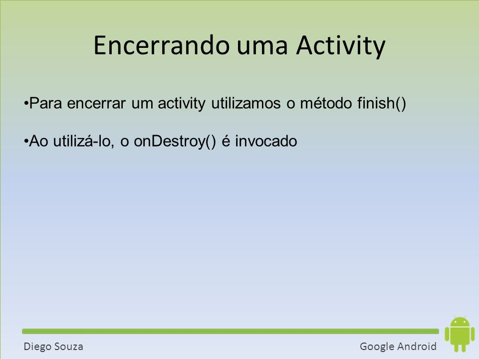 Encerrando uma Activity