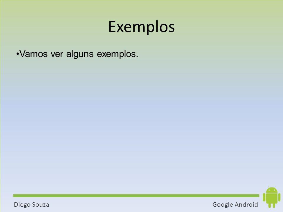 Exemplos Vamos ver alguns exemplos. 61