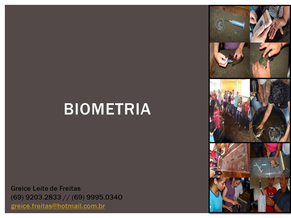 Biometria Greice Leite de Freitas (69) 9203.2833 // (69) 9995.034O