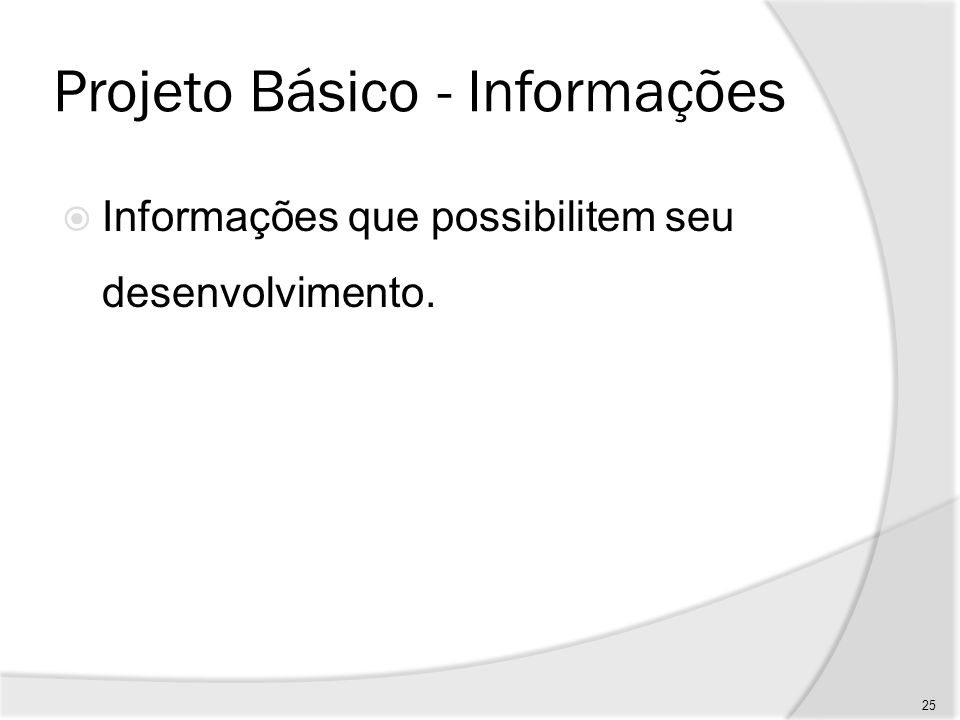Projeto Básico - Informações