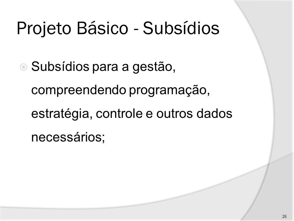 Projeto Básico - Subsídios
