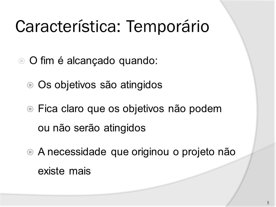 Característica: Temporário
