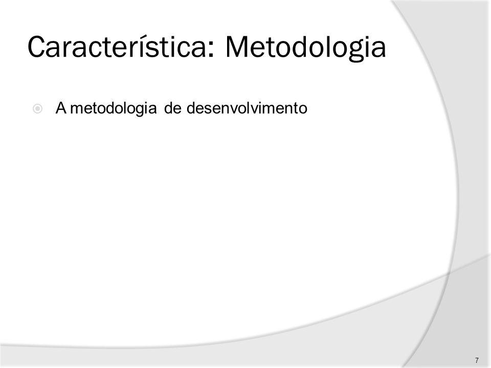 Característica: Metodologia