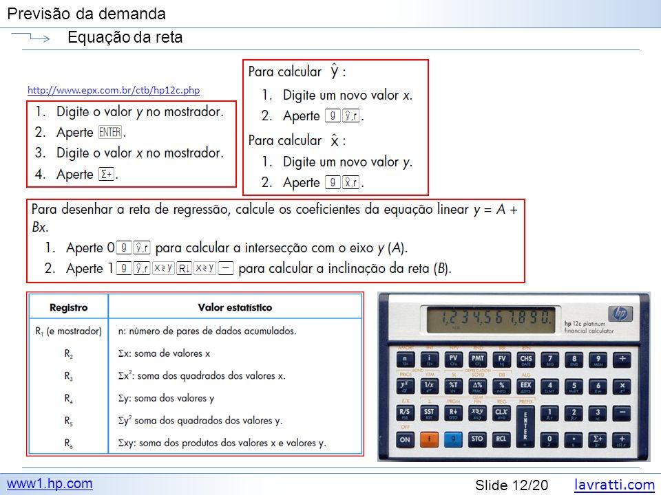 Equação da reta http://www.epx.com.br/ctb/hp12c.php www1.hp.com